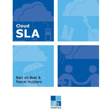 Cloud Sla : The Best Practices of Cloud Service Level