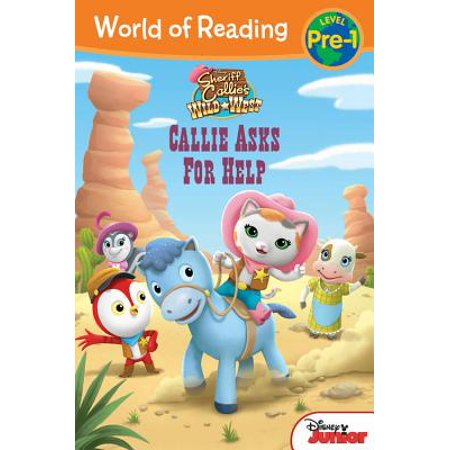 World of Reading: Sheriff Callie's Wild West Callie Asks For Help : Level - Sheriff Callie Lasso