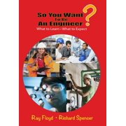 So You Want To Be An Engineer - eBook