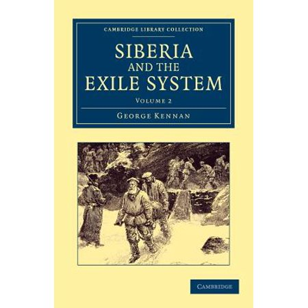 - Siberia and the Exile System - Volume 2