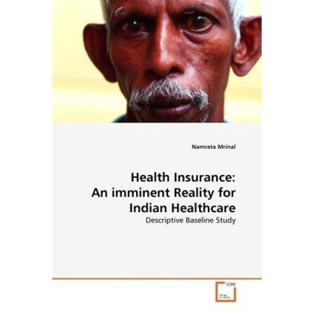 Health Insurance  An Imminent Reality For Indian Healthcare