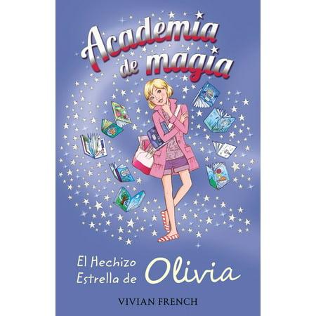 Academia de Magia 6. El Hechizo Estrella de Olivia - eBook - Noche De Halloween Hechizos