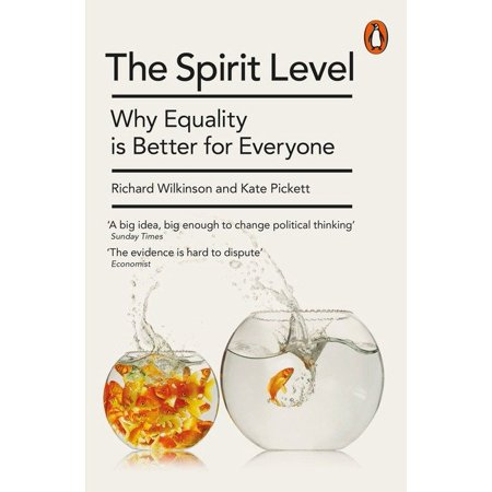 The Spirit Level New Edition : Why Equality Is Better For Everyone - Spirit Store Az