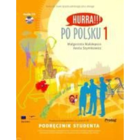 Hurra!!! Po Polsku: Student's Textbook Vol. 1 (Book & CD) (Paperback) (Hurra Po Polsku 1)