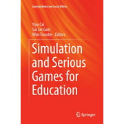 Gaming Media and Social Effects: Simulation and Serious Games for Education (Paperback)
