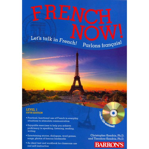 French Now!: Let's Talk in French! Parlons Francais!: Level 1