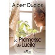 La Promesse de Lucile - eBook
