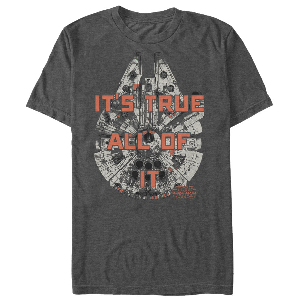 Star Wars The Force Awakens Men's Millennium Falcon Han Solo It's True T-Shirt