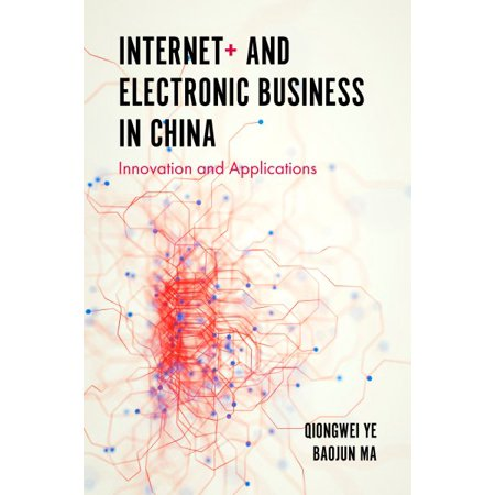 Internet  And Electronic Business In China