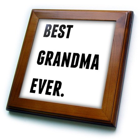 3dRose Best Grandma Ever, Black Letters On A White Background - Framed Tile, 6 by (Best Black And White Art)