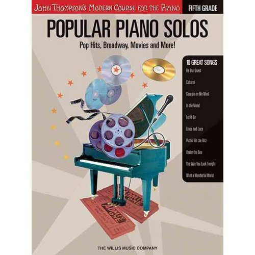 Popular Piano Solos - Fifth Grade: Pop Hits, Broadway, Movies And More!