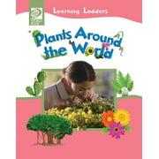 Plants Around the World