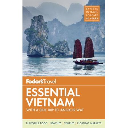 Fodor's essential vietnam : with a side trip to angkor wat: (In The Mood For Love Angkor Wat)