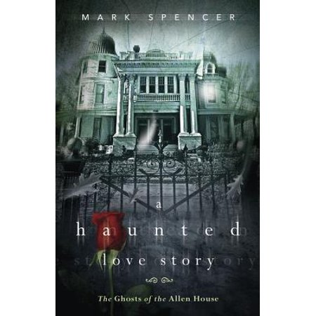 A Haunted Love Story : The Ghosts of the Allen House - Allen Halloween No Love