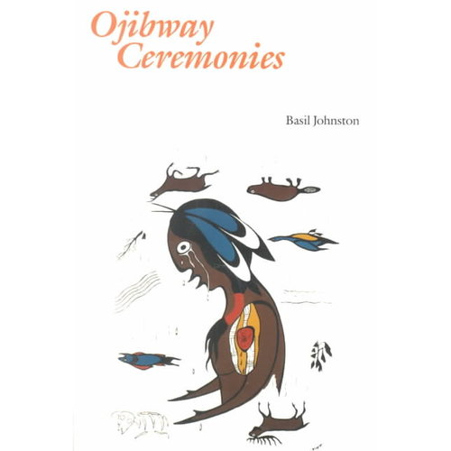 Ojibway Ceremonies
