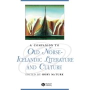 Blackwell Companions to Literature and Culture (Paperback): Comp to Old Norse Lit (Paperback)