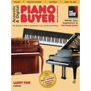 Acoustic & Digital Piano Buyer : Supplement to The Piano Book