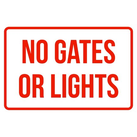 No Gates Or Lights No Parking Business Safety Traffic Signs Red - 12x18