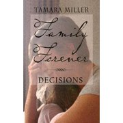 DECISIONS: Book 5 of Family Forever Series - eBook