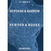 Huygens and Barrow, Newton and Hooke: Pioneers in Mathematical Analysis and Catastrophe Theory from Evolvents to Quasicrystals (Paperback)