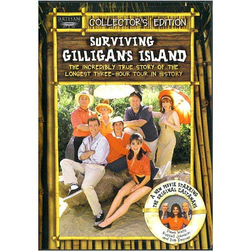 Surviving Gilligan's Island The Incredibly True Story Of The Longest Three-Hour Tour In History by