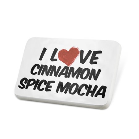 Porcelein Pin I Love Cinnamon Spice Mocha Coffee Lapel Badge – NEONBLOND