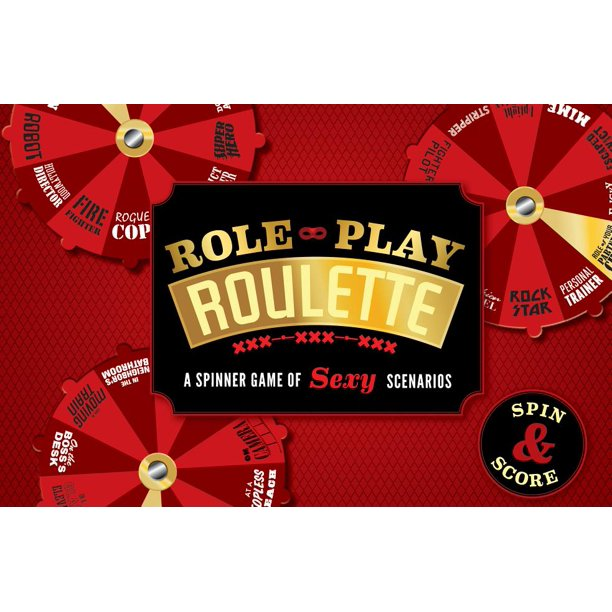 Role Play Roulette A Spinner Game Of Sexy Scenarios Walmart