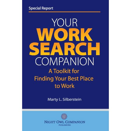 Your Work Search Companion: A Toolkit for Finding Your Best Place to Work -