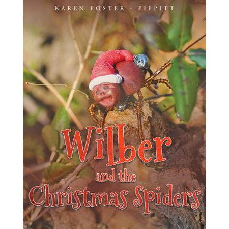 Karen Foster Calendar (Wilber and the Christmas Spiders )