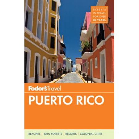 Fodor's Puerto Rico (Best Places To Visit In Puerto Rico)