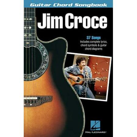 Jim Croce - Guitar Chord Songbook