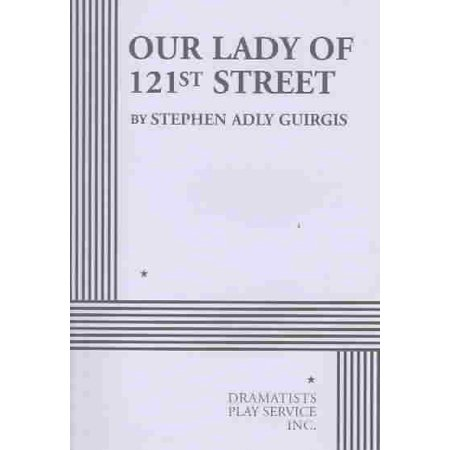 - Our Lady of 121st Street