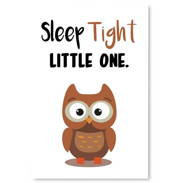 Awkward Styles Cute Owl Illustration Lovely Quotes Artwork Inspirational Wall Art Decor Kids Bedroom Decor Ideas Owl Poster Wall Art Unframed Artwork Sleep Tight Little One Baby Bedroom Decor Walmart Com