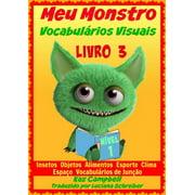Meu Monstro - Vocabulários Visuais - Nível 1 - Livro 3 - eBook