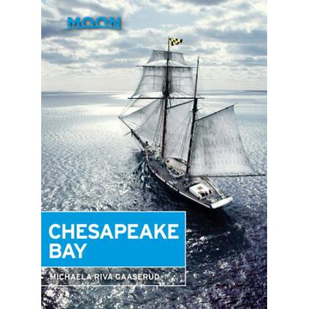 Moon Chesapeake Bay - eBook (Best Places On Chesapeake Bay)