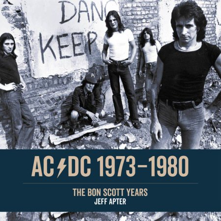Ac/DC: 1973-1979 : The Bon Scott Years