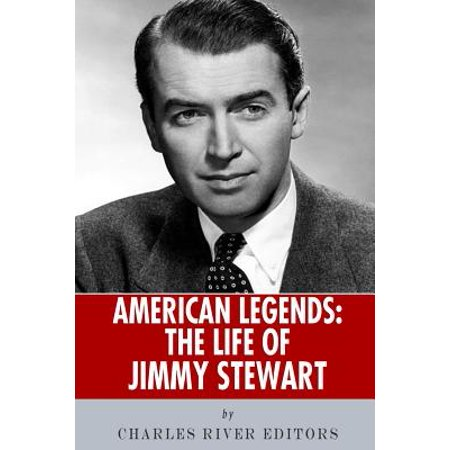 American Legends: The Life of Jimmy Stewart by