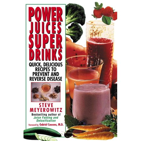 Power Juices, Super Drinks : Quick, Delicious Recipes to Prevent and Reverse Disease](Non Alcoholic Halloween Drinks Recipes)