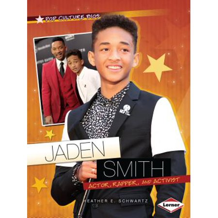 Jaden Smith : Actor, Rapper, and Activist