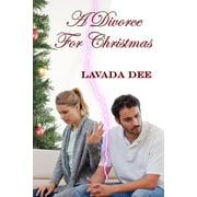 A Divorce For Christmas - eBook