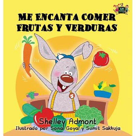 Me Encanta Comer Frutas y Verduras : I Love to Eat Fruits and Vegetables (Spanish