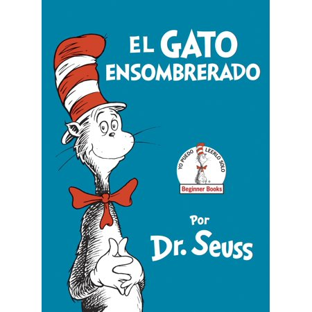 El Gato Ensombrerado (the Cat in the Hat Spanish Edition) - Spanish Hats