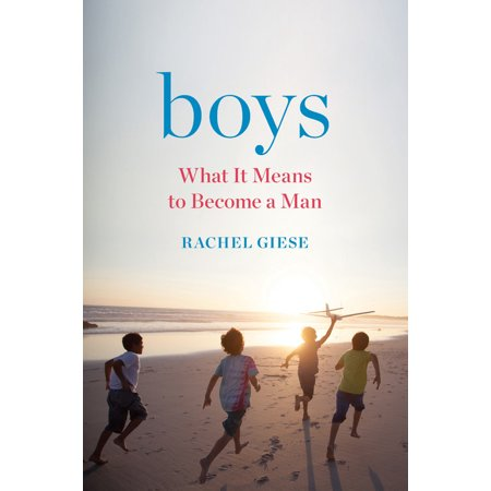 Boys : What It Means to Become a Man](It A Boy)
