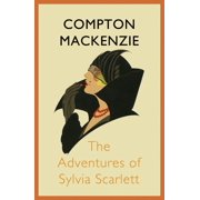 The Adventures of Sylvia Scarlett - eBook