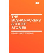 The Bushwhackers & Other Stories