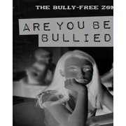 The Bully-Free Zone: Are You Being Bullied? (Hardcover)