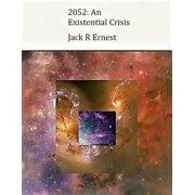 2052: An Existential Crisis - eBook