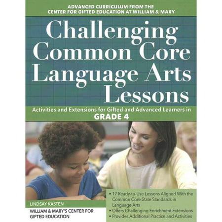 Challenging Common Core Language Arts Lessons  Grade 4