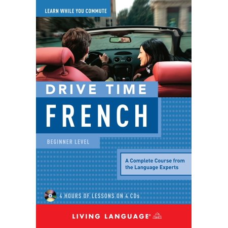 Drive Time French: Beginner Level - Beginner Level