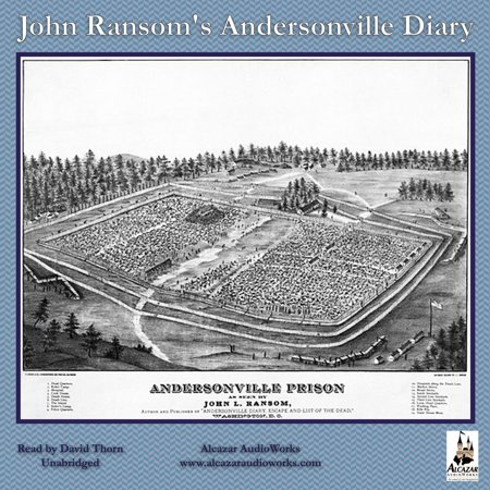 John Ransom's Andersonville Diary - Audiobook - Halloween Andersonville